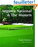 Augusta National & the Masters: A Pho...