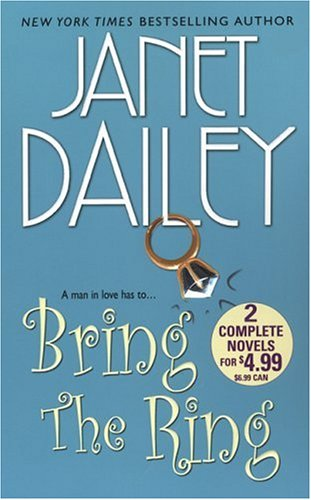 Bring the Ring, Janet Dailey