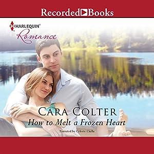How to Melt a Frozen Heart Audiobook