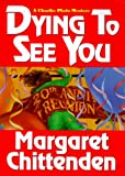 Dying To See You: A Charlie Plato Mystery (Charlie Plato Mysteries)