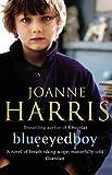 Joanne Harris Blueeyedboy