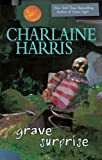Grave Surprise (Harper Connelly Mysteries)