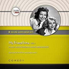 My Friend Irma, Vol. 1  by Hollywood 360 Narrated by Marie Wilson, Cathy Lewis