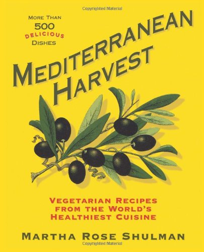 Mediterranean Harvest: Vegetarian Recipes From The World'S Healthiest Cuisine front-541979