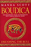 Manda Scott Boudica: Dreaming the Bull