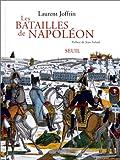 echange, troc Laurent Joffrin - Les Batailles de Napoléon