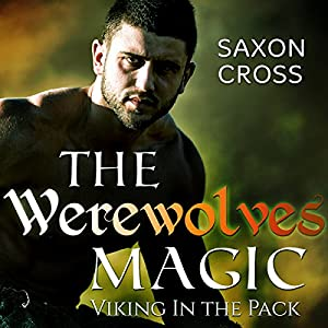 The Werewolfs Magic: Viking in the Pack Audiobook