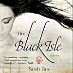 The Black Isle | Sandi Tan