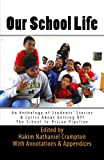img - for Our School Life: An Anthology of Students' Stories & Lyrics about Getting off The School-to-Prison Pipeline (SLAM Lyrical Education Curriculum Series) (Volume 4) book / textbook / text book