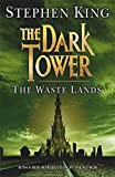 The Dark Tower: Waste Lands Bk. 3 Stephen King