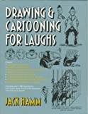 Drawing and Cartooning for Laughs (0399516344) by Hamm, Jack