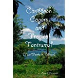 Caribbean Capers and Tropical Tantrums!by Carol P. Townsend
