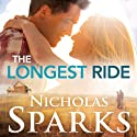 The Longest Ride (       UNABRIDGED) by Nicholas Sparks Narrated by January LaVoy, Ron McLarty