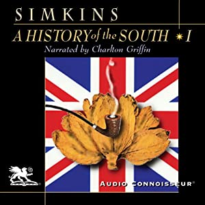 A History of the South, Volume 1: The Colonial Experience | [Francis Butler Simkins]