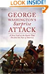 George Washington's Surprise Attack:...