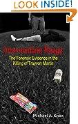 Intermediate Range: The Forensic Evidence in the Killing of Trayvon Martin