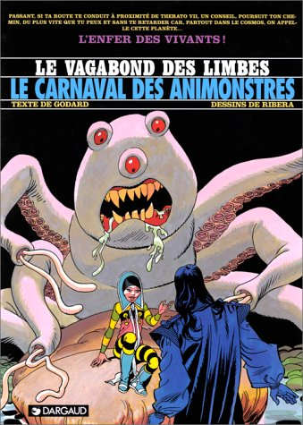 Le Vagabond des Limbes, tome 28 : Le Carnaval des animonstres, by Julio Ribera, Christian Godard
