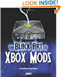 The Black Art of Xbox Mods