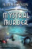 Mystral Murder (Julie OHara Mystery Series)