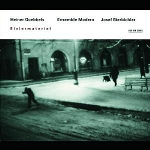 Heiner Goebbels/Eislermaterial