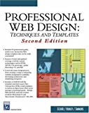 img - for Professional Web Design: Techniques and Templates (Internet Series) (Charles River Media Internet) book / textbook / text book