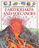 img - for Earthquakes and Volcanoes (Usborne Understanding Geography) book / textbook / text book