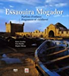 Essaouira Mogador : Parfums d'enfance...