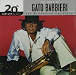 The Best of Gato Barbieri: 20th Centu...