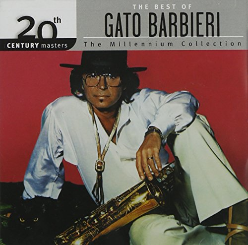 CD : GATO BARBIERI - 20th Century Masters: Millennium Collection