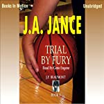 Trial by Fury: J. P. Beaumont Series, Book 3 (       UNABRIDGED) by J. A. Jance Narrated by Gene Engene