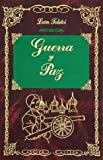 Guerra Y Paz / War and Peace (8484036545) by Tolstoi, Leon