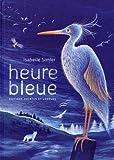vignette de 'L'Heure bleue (Isabelle Simler)'