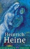 Heinrich Heine Eman Poet Lib #28 (Everyman Poetry) (0460878654) by Heine, Heinrich