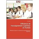 Efficience de l'enseignement supérieur en Tunisie: Efficience interne et externe de l'enseignement supérieur