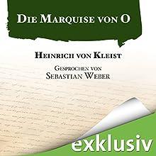Die Marquise von O Hörbuch von Heinrich von Kleist Gesprochen von: Sebastian Weber