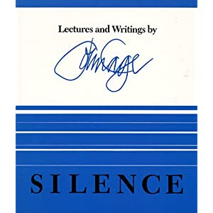 Silence: Lectures and Writings (Paperback)