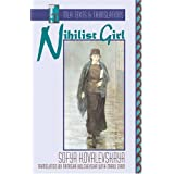 Nihilist Girl (Texts & Translations) ~ S. V....