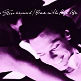 "Back in the High Lifevon ""Steve Winwood"""