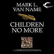 Children No More: Jon & Lobo, Book 4 | Mark L. Van Name
