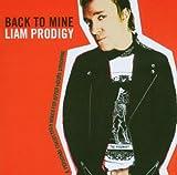 Back to Mine: Liam Prodigy von Liam Howlett