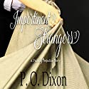 Impertinent Strangers Audiobook by P. O. Dixon Narrated by Pearl Hewitt