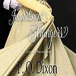 Impertinent Strangers | P. O. Dixon