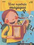 """Afficher """"Une Rentrée magique"""""""