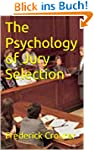 The Psychology of Jury Selection