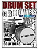 Drum Set Grooves for All Styles (098844321X) by Riley, Patrick