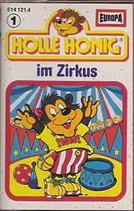 Holle Honig Folge 1 im Zirkus