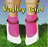 Valley Girl Soundtrack