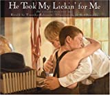 img - for He Took My Lickin' for Me: A Classic Folk Tale book / textbook / text book