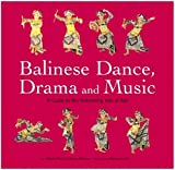 51MCT4xYcyL. SL160  Balinese dance and musical theater: A Guide for Performing Arts of Bali