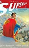 All Star Superman: Vol 1 Frank Quietly Grant Morrison